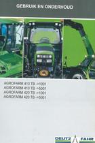 AGROFARM 410 TB ->1001 - AGROFARM 410 TB ->5001 - AGROFARM 420 TB ->1001 - AGROFARM 420 TB ->5001 - Gebruik en onderhoud