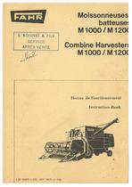 FAHR M 1000-M 1200 Moissonneuses-batteuses; M 1000-M 1200 Combine Harvesters - Notice de fonctionnement / Instruction book