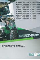 AGROPLUS 320 F ->1001/10001 - AGROPLUS 320 F ->5001/15001 - AGROPLUS 410 F ->1001/10001 - AGROPLUS 410 F ->5001/15001 - AGROPLUS 420 F ->1001/10001 - AGROPLUS 420 F ->5001/15001 - AGROPLUS 430 F ->10001 - AGROPLUS 430 F ->15001 - Operator's manual
