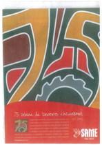75 anni di lavoro insieme 1927 - 2002