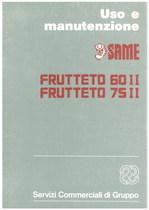 FRUTTETO 60 II - 75 II - Libretto uso & manutenzione