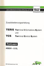 TERIS Terminal Informations System und TCS Terminal Control System - TOPLINER 4060 H - TOPLINER 8 XL - Zusatzbedienungsanleitung