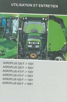 AGROPLUS 320 F ->1001 - AGROPLUS 320 F ->5001 - AGROPLUS 410 F ->1001 - AGROPLUS 410 F ->5001 - AGROPLUS 420 F ->1001 - AGROPLUS 420 F ->5001 - Utilisation et entretien