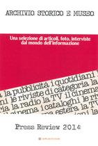 Rassegna stampa Archivio Storico e Museo 2014