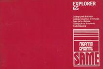 EXPLORER 65 - Catalogo parti di ricambio / Catalogue de pièces de rechange / Spare parts catalogue / Catalogo piezas de repuesto / Ersatzteilkatalog