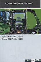 AGROTRON M 610 PROFILINE ->20001 - AGROTRON M 620 PROFILINE ->20001 - Utilisation et entretien