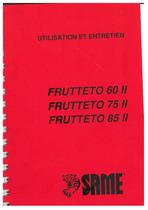 FRUTTETO 60-75-85 II - Utilisation et entretien