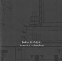 Techint 1945-1980. Memorie e testimonianze, S.l., Fondazione Dalmine, 2005