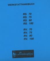 RS. 70 - RS. 75 - RS. 90 - RS. 100 - RV. 70 - RV. 75 - RV. 90 - RV. 100 - Werkstatthandbuch