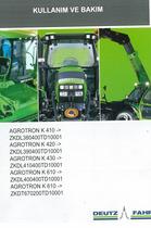 AGROTRON K 410 -> ZKDL380400TD10001 - AGROTRON K 420 -> ZKDL390400TD10001 - AGROTRON K 430 -> ZKDL410400TD10001 - AGROTRON K 610 -> ZKDL400400TD10001 - AGROTRON K 610 -> ZKDT670200TD10001 - Kullanim ve bakim