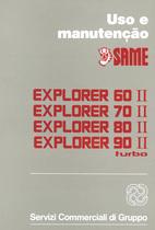 EXPLORER 60 II - EXPLORER 70 II - EXPLORER 80 II - EXPLORER 90 II TURBO - Uso e manutençao