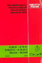 D 28 07 - D 78 07 - D 45 07 C - D 78 07 C - DX 4.10 - DX 6.50 - Werkstatthandbuch / Workshop manual / Manuel d'atelier / Manual de taller