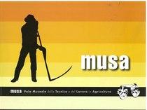 MUSA - Polo museale della tecnica e del lavoro in agricoltura, Benevento, Auxiliatrix arti grafiche, 2006