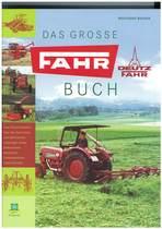 BAADER Wolfgang, DAS GROSSE FAHR BUCH, Rastatt, Verlag Klaus Rabe, 2005