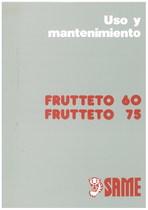 FRUTTETO 60 - 75 - Uso y manutencion