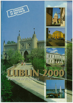 BRYLOWSKI Pawel, LUBLIN 2000 - Bound for the future, Lublino, Norpol, 1996