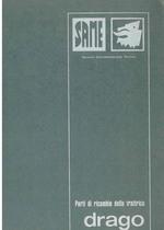 DRAGO - Catalogo Parti di Ricambio / Catalogue de pièces de rechange / Spare parts catalogue / Ersatzteilliste / Lista de repuestos