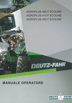 AGROPLUS 405 F ECOLINE - AGROPLUS 410 F ECOLINE - AGROPLUS 420 F ECOLINE - Manuale operatore