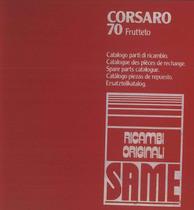 CORSARO 70 FRUTTETO - Catalogo Parti di Ricambio / Catalogue de pièces de rechange / Spare parts catalogue / Ersatzteilliste / Lista de repuestos