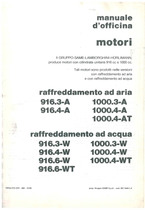 MOTORE 916.3 - 916.4 A- 1000.3-1000.4 - A - 1000.4 AT - 916.3 -916.4 - 916.6 W - 916.6 WT - Manuale d'Officina