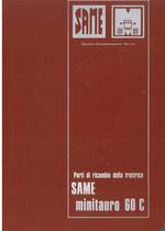 MINITAURO 60 C - Catalogo Parti di Ricambio / Catalogue de pièces de rechange / Spare parts catalogue / Ersatzteilliste / Lista de repuestos