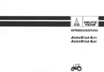 AGROSTAR 6.71 - AGROSTAR 6.81 - Betriebsanleitung
