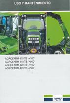 AGROFARM 410 TB ->1001 - AGROFARM 410 TB ->5001 - AGROFARM 420 TB ->1001 - AGROFARM 420 TB ->5001 - Uso y mantenimiento