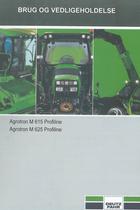 AGROTRON M 615 PROFILINE - AGROTRON M 625 PROFILINE - Brug og vedligeholdelse