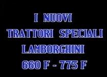 I nuovi trattori speciali Lamborghini 660 F - 775 F