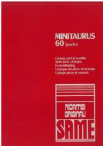 MINITAURUS 60 SYNCHRO - Catalogo Parti di Ricambio / Catalogue de pièces de rechange / Spare parts catalogue / Ersatzteilliste / Lista de repuestos