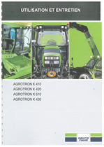AGROTRON K 410-420-610-430 - Utilisation et entretien