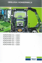 AGROFARM 410 ->25001 - AGROFARM 410 ->30001 - AGROFARM 420 ->25001 - AGROFARM 420 ->30001 - AGROFARM 430 ->25001 - AGROFARM 430 ->30001 - Obsługa i konserwacjI