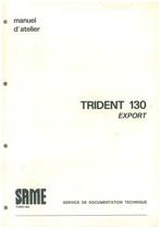 TRIDENT 130 EXPORT - Manuel d'atelier