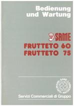 FRUTTETO 60 - 75 Bedienung und Wartung