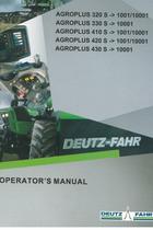 AGROPLUS 320 S ->1001/10001 - AGROPLUS 330 S ->10001 - AGROPLUS 410 S ->1001/10001 - AGROPLUS 420 S ->1001/10001 - AGROPLUS 430 S ->10001 - Operator's manual