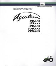AGROTRON 80 MK3 - AGROTRON 85 MK3 - AGROTRON 90 MK3 - AGROTRON 100 MK3 - AGROTRON 105 MK3 - Werkstatthandbuch