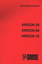 ARGON 50 - ARGON 60 - ARGON 70 - Uso e manutençao