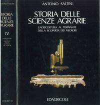 SALTINI Antonio, STORIA DELLE SCIENZE AGRARIE, Bologna, Edagricole, 1989