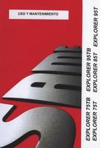 EXPLORER 75 TB - EXPLORER 95 TB - EXPLORER 75 T - EXPLORER 85 T - EXPLORER 95 T - Uso y mantenimiento