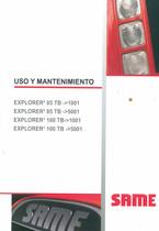 EXPLORER³ 85 TB ->1001 - EXPLORER³ 85 TB ->5001 - EXPLORER³ 100 TB ->1001 - EXPLORER³ 100 TB ->5001 - Uso y mantenimento