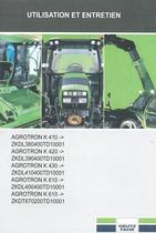 AGROTRON K 410 -> ZKDL380400TD10001 - AGROTRON K 420 -> ZKDL390400TD10001 - AGROTRON K 430 -> ZKDL410400TD10001 - AGROTRON K 610 -> ZKDL400400TD10001 - AGROTRON K 610 -> ZKDT670200TD10001 - Utilisation et entretien
