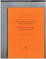 CATTANEO Carlo, Dal pensiero come principio d'economia pubblica, Milano, Libri Scheiwiller, 2001
