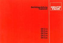 DX 3.10-3.30-3.50-3.70-3.90 - Betriebsanleitung Traktoren