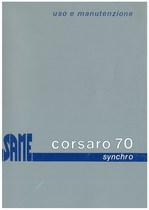 CORSARO 70 SYNCHRO - Libretto uso & manutenzione