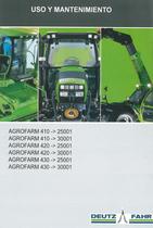 AGROFARM 410 ->25001 - AGROFARM 410 ->30001 - AGROFARM 420 ->25001 - AGROFARM 420 ->30001 - AGROFARM 430 ->25001 - AGROFARM 430 ->30001 - Uso y mantenimiento