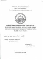 CONTI Andrea, Disegno di macchine agricole: sviluppo di un gruppo di climatizzazione per trattrici di gamma media e alta con motorizzazione funzionante ad olio di colza crudo, Brescia, S.n., 2007