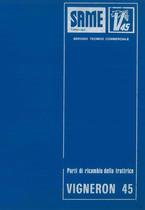 VIGNERON 45 - Catalogo Parti di Ricambio / Catalogue de pièces de rechange / Spare parts catalogue / Ersatzteilliste / Lista de repuestos