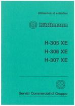 H 305 XE - 306 XE - 307 XE - Utilisation et Entretien