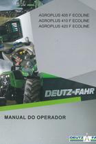 AGROPLUS 405 F ECOLINE - AGROPLUS 410 F ECOLINE - AGROPLUS 420 F ECOLINE - Manual do operador