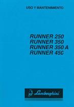 RUNNER 250 - 350 - 350 A - 450 - Uso y Mantenimiento